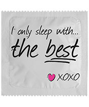 I Only Sleep With The Best